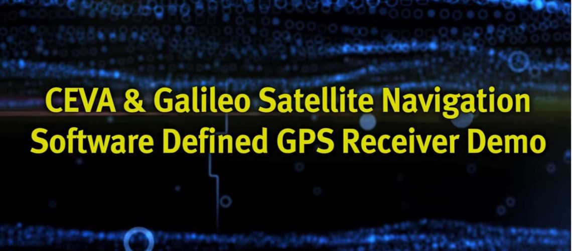 CEVA-and-GNS-Software-defined-GPS-receiver-demo---YouTube